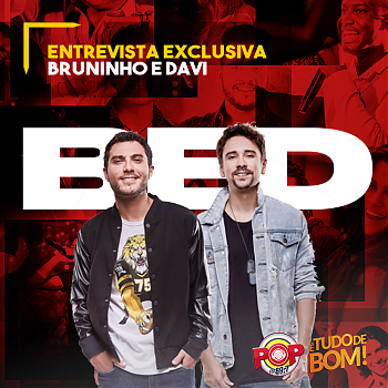 entrevista-exclusiva-pop-fm-bruninho-e-davi.png